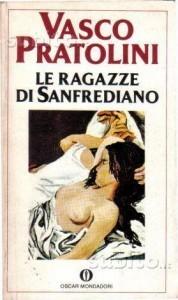LE RAGAZZE DI SANFREDIANO di Vasco Pratolini
